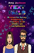 Text fails: Romantic funny friendship mishaps over 1000+ on smartphones