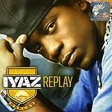 Songtexte von Iyaz - Replay