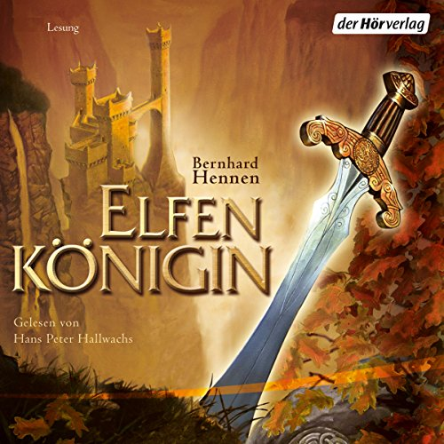 Elfenkönigin     Die Elfen 4              By:                                                                                                                                 Bernhard Hennen                               Narrated by:                                                                                                                                 Hans Peter Hallwachs                      Length: 7 hrs and 33 mins     Not rated yet     Overall 0.0