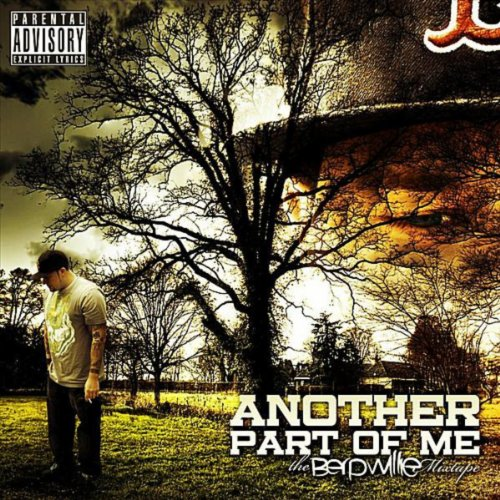 Another Part of Me: The Berp Willie Mixtape [Explicit]
