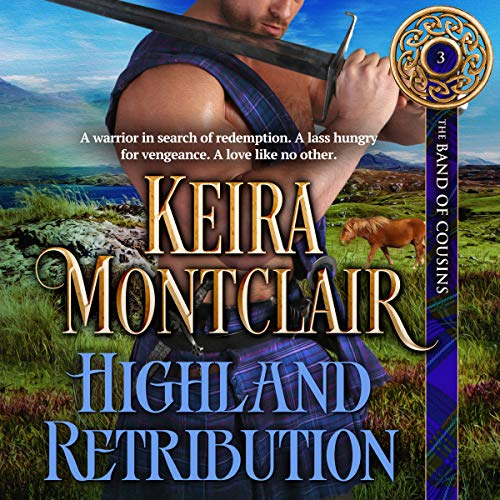 Highland Retribution: The Band of Cousins, Book 3