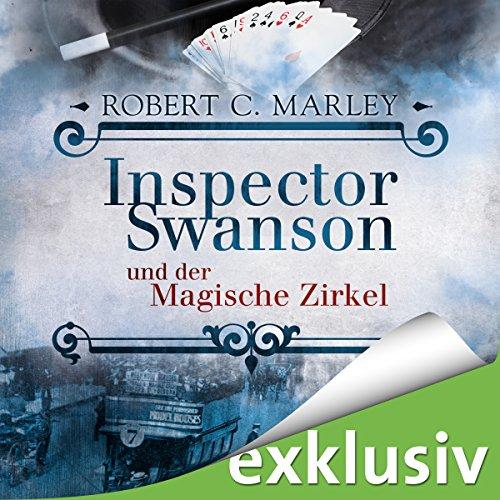 Inspector Swanson und der Magische Zirkel audiobook cover art