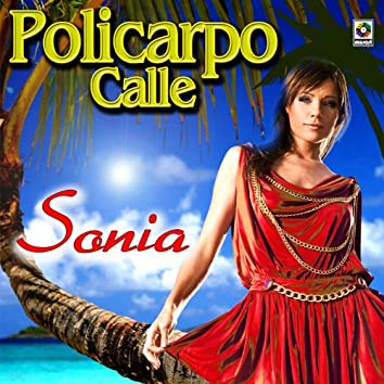 Sonia - Policarpo Calle