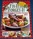 Fix-It and Forget-It Our Best Slow Cooker Recipes 2012