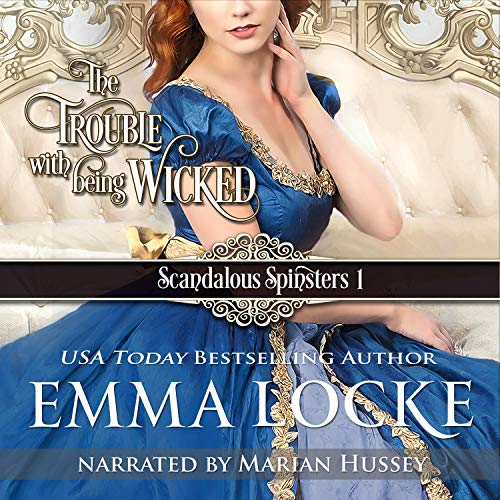 The Trouble with Being Wicked Audiobook By Emma Locke cover art