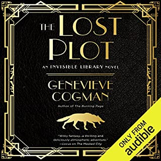 The Lost Plot     The Invisible Library, Book 4              Written by:                                                                                                                                 Genevieve Cogman                               Narrated by:                                                                                                                                 Susan Duerden                      Length: 10 hrs and 23 mins     3 ratings     Overall 3.7