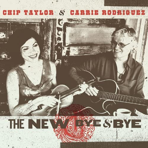 Chip Taylor & Carrie Rodriguez