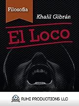 El Loco (Spanish Edition)