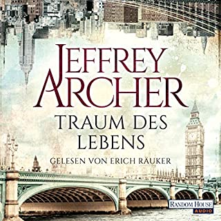 Traum des Lebens                   De :                                                                                                                                 Jeffrey Archer                               Lu par :                                                                                                                                 Erich Räuker                      Durée : 14 h et 45 min     Pas de notations     Global 0,0