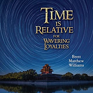 Time Is Relative for Wavering Loyalties audiobook cover art