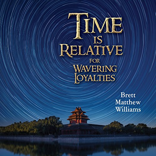 Time Is Relative for Wavering Loyalties  By  cover art