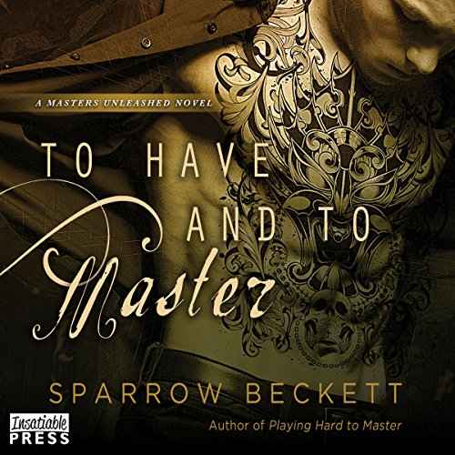 To Have and to Master audiobook cover art