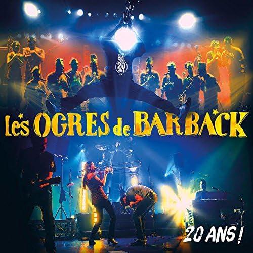 Les Ogres De Barback feat. La Fanfare Eyo'nlé et leurs invités
