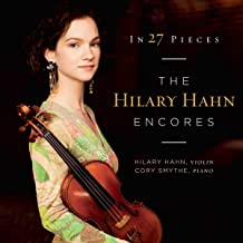 In 27 Pieces The Hilary Hahn Encores