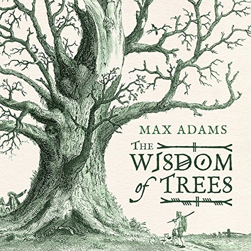 Adams, M: Wisdom of Trees