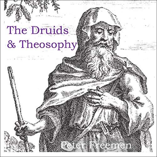 The Druids & Theosophy Titelbild