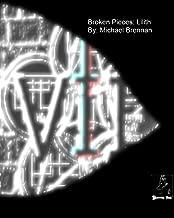 Broken Pieces: Lilith (Broken Pieces (Purgatory Micro Series) Book 2)
