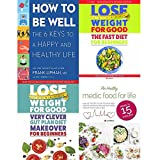 How to be well [hardcover], lose weight for good fast diet, very clever gut diet and healthy medic food for life 4 books collection set