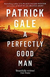 Books Set in Cornwall: A Perfectly Good Man by Patrick Gale. Visit www.taleway.com to find books from around the world. cornwall books, cornish books, cornwall novels, cornwall literature, cornish literature, cornwall fiction, cornish fiction, cornish authors, best books set in cornwall, popular books set in cornwall, books about cornwall, cornwall reading challenge, cornwall reading list, cornwall books to read, books to read before going to cornwall, novels set in cornwall, books to read about cornwall, cornwall packing list, cornwall travel, cornwall history, cornwall travel books