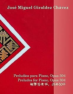 Preludios para Piano, Opus 304
