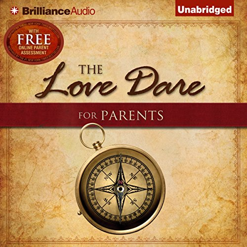 The Love Dare for Parents audiobook cover art