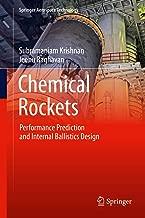 Chemical Rockets: Performance Prediction and Internal Ballistics Design (Springer Aerospace Technology)