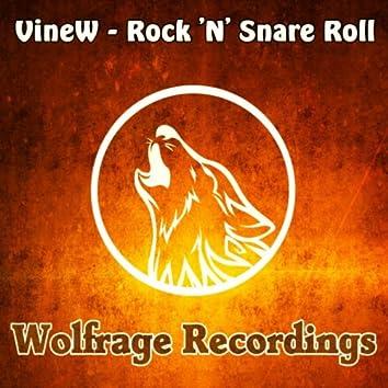 Rock 'N' Snare Roll