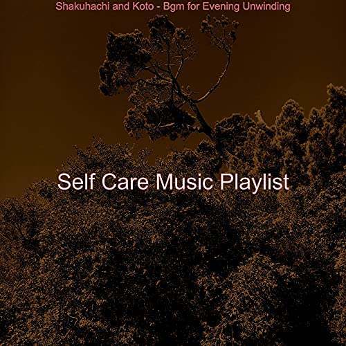 Self Care Music Playlist