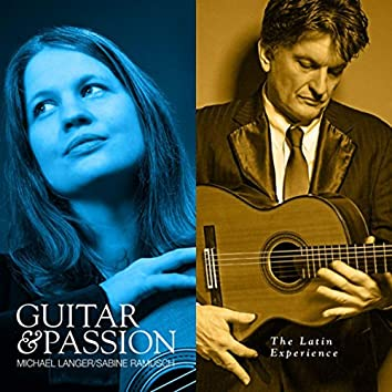 The Latin Experience - Guitar & Passion