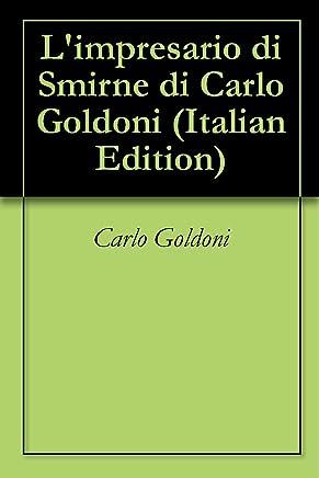 Limpresario di Smirne di Carlo Goldoni