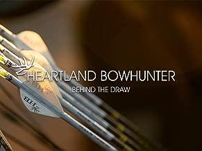 Heartland Bowhunter - Behind The Draw