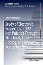 Study of Electronic Properties of 122 Iron Pnictide Through Structural, Carrier-Doping, and Impurity-Scattering Effects (Springer Theses)