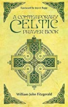 A Contemporary Celtic Prayer Book Revised Hardcover Edition by William John Fitzgerald (2015-05-04)