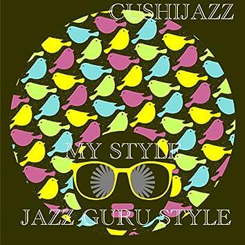 My Style (Jazz Guru Style)
