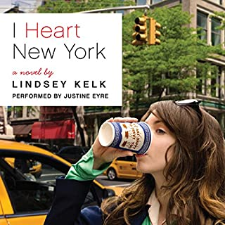 I Heart New York: A Novel                   By:                                                                                                                                 Lindsey Kelk                               Narrated by:                                                                                                                                 Justine Eyre                      Length: 9 hrs and 48 mins     88 ratings     Overall 4.1