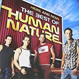 Songtexte von Human Nature - Here and Now: The Best of Human Nature