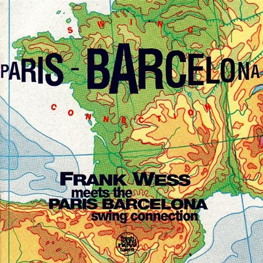 Frank Wess Meets the Paris Barcelona Swing Connection