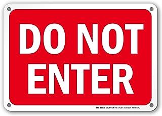 Do Not Enter Sign- 10