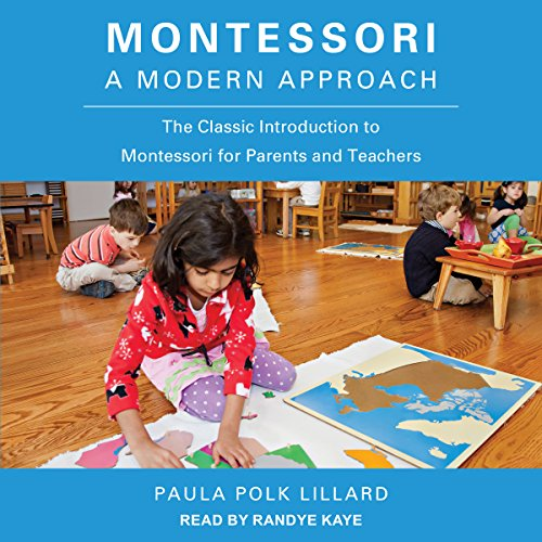Montessori: A Modern Approach  By  cover art