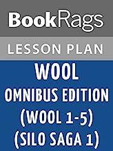 Lesson Plans Wool Omnibus Edition (Wool 1 - 5) (Silo Saga 1)