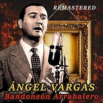 Bandoneón arrabalero (Remastered)