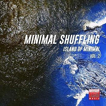 Minimal Shuffling, Vol. 2 (Island Of Minimal)