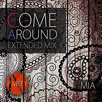 Come Around (Extended Mix)