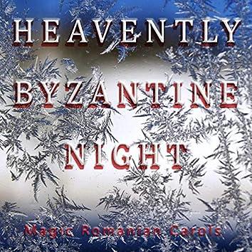 Heavently Byzantine Night (Magic Romanian Carols)