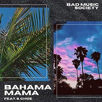 Bahama Mama (feat. S. Choe)