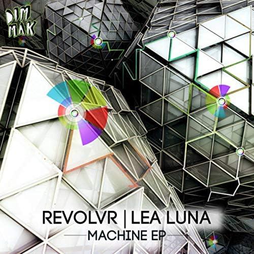 Revolvr & Lea Luna