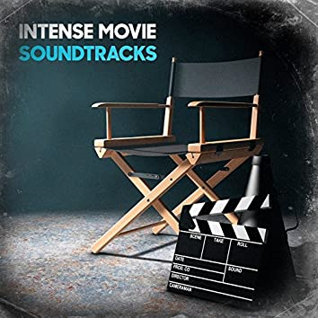 Intense Movie Soundtracks
