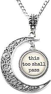 Charm Crescent Moon This Too Shall Pass, Inspirational, Spiritual, Quote Pendant Necklace