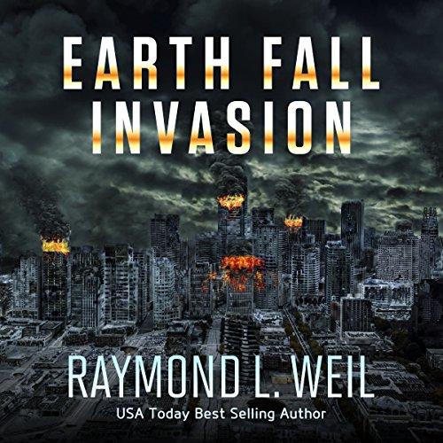 Invasion: Earth Fall Series, Book 1