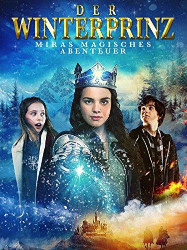 Der Winterprinz - Miras magisches Abenteuer [dt./OV]